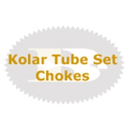 Kolar Tube Set Chokes