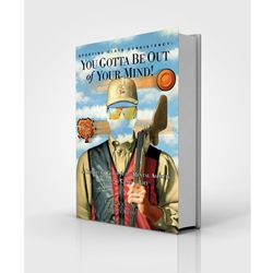 """Sporting Clays Consistency: You Gotta Be Out of Your Mind"" Paperback Book (BOOK26)"